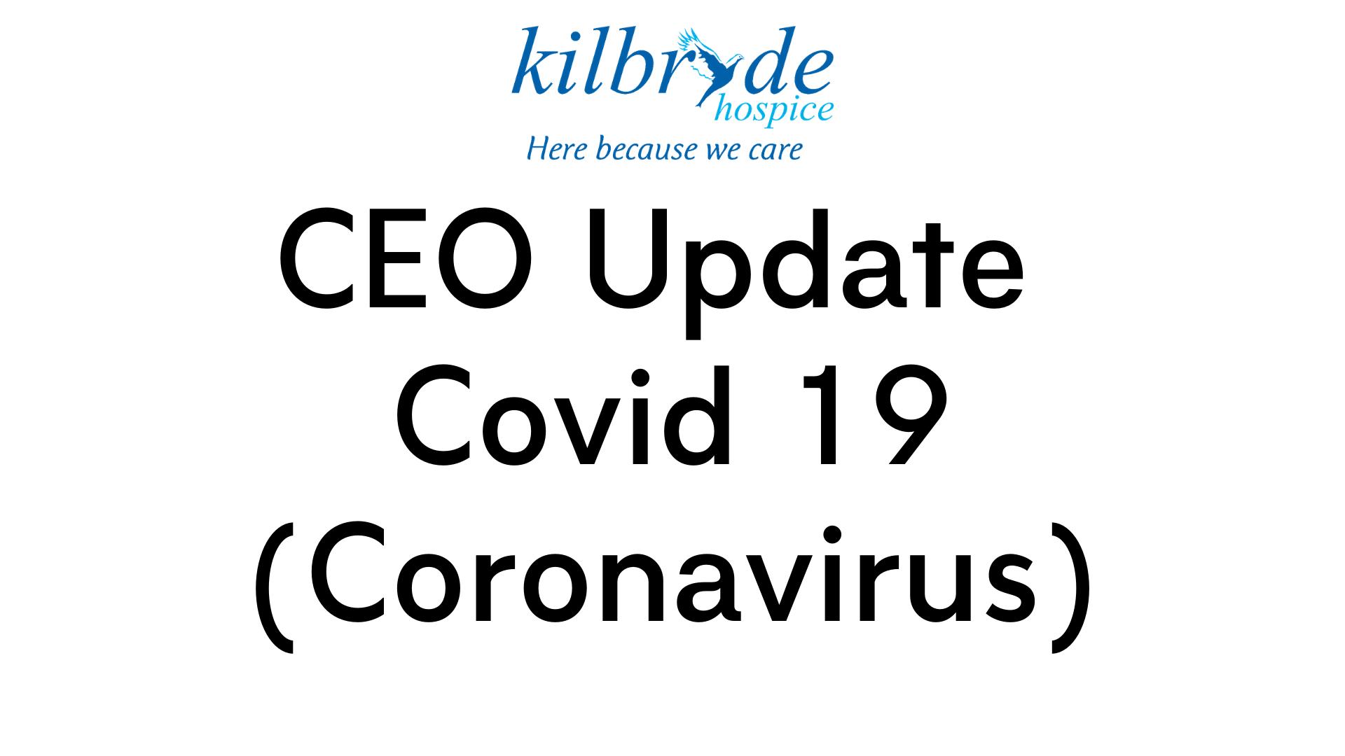 CEO Update – Covid 19