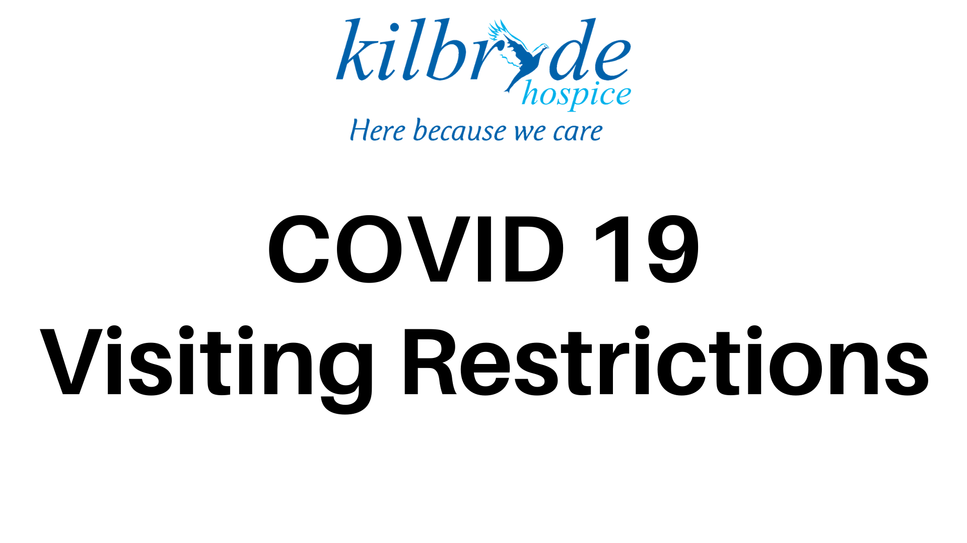 COVID 19 Visiting Restrictions