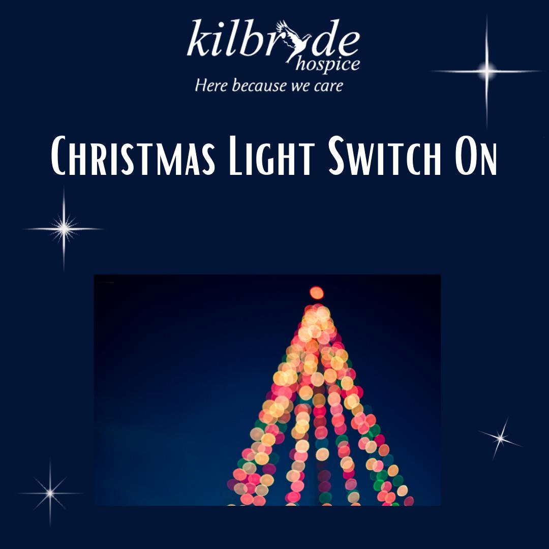 Kilbryde Hospice Christmas Light Switch On
